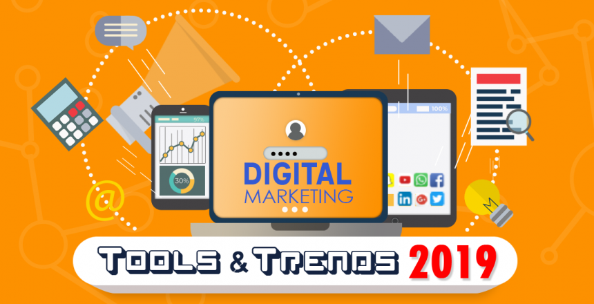 Digital-Marketing-Tools-and-Trends-in-2019v5
